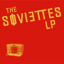 Album art for LP by The Soviettes